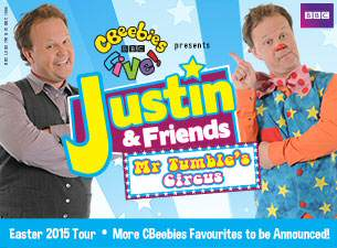 CBeebies Live 2015 - Justin & Friends: Mr Tumble's Circus